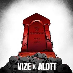 VIZE X ALOTT - END OF SLAPHOUSE